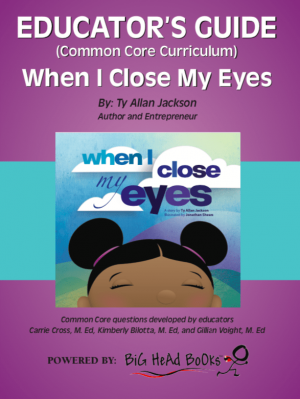 When I Close My Eyes Educator's Guide image
